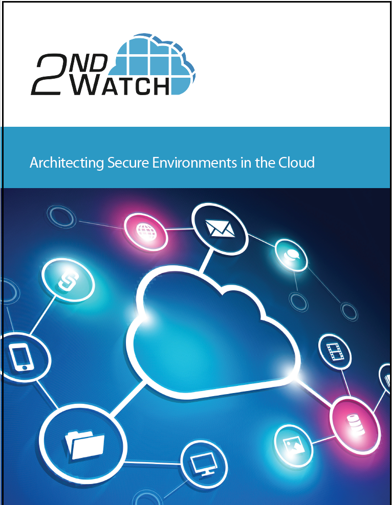 Architecting Secure Environments in the Cloud